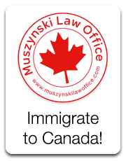 Muszynski Law Office - Immigrate to Canada!
